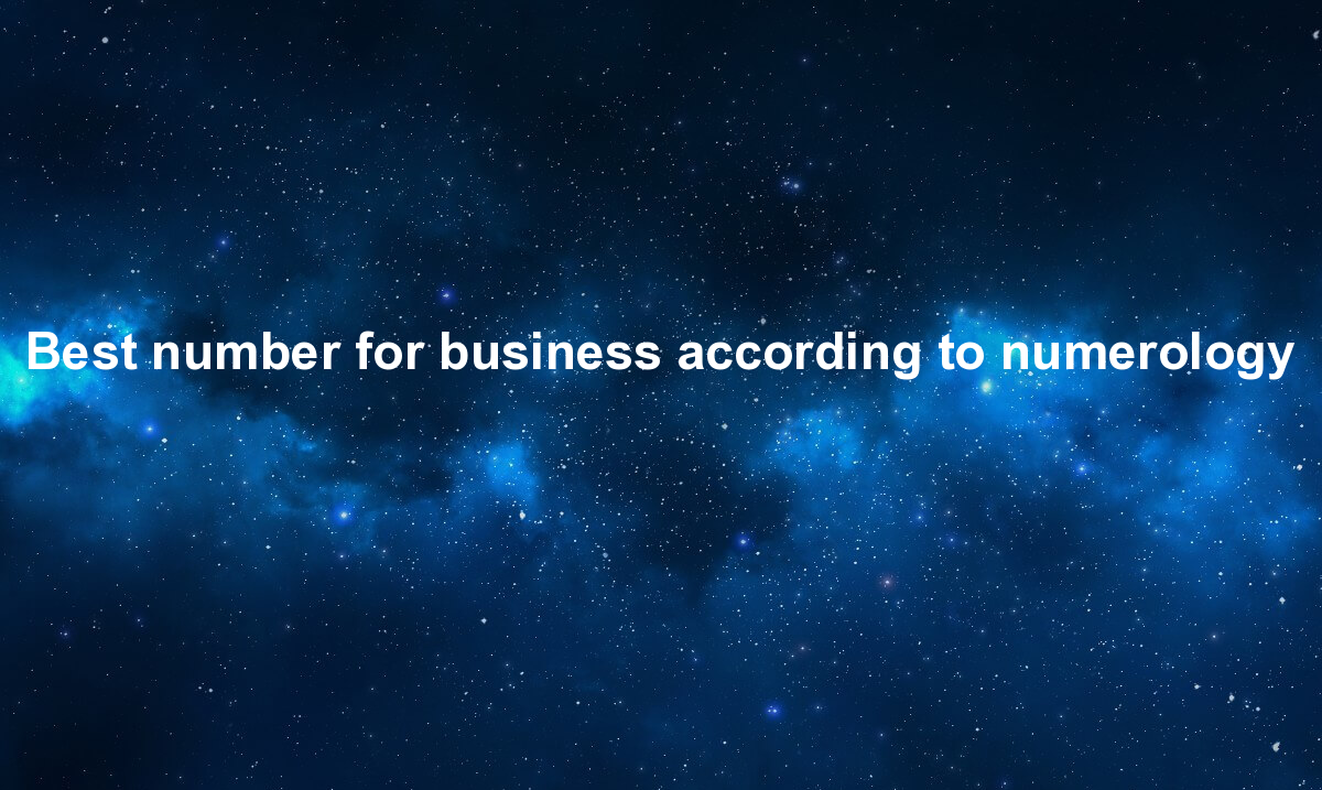 Best number for business according to numerology